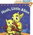Hush, Little Alien