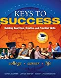 img - for Keys to Success: Building Analytical, Creative, and Practical Skills: 7th (Seventh) Edition book / textbook / text book