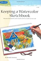 Free Keeping a Watercolor Sketchbook Ebook & PDF Download