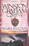 Winston Graham Warleggan: A Novel of 1792-1793: A Novel of Cornwall 1792-1793
