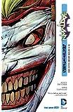 Batman Vol. 3: Death of the Family (The New 52) (Batman Volume)