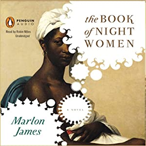 The Book of Night Women | [Marlon James]