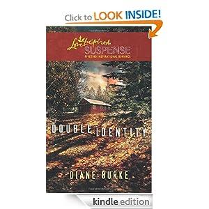 Double Identity (Love Inspired Suspense) Diane Burke