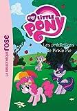 My Little Pony 06 - Les prédictions de Pinkie Pie