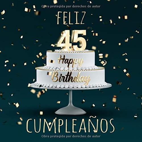 Feliz 45 Cumpleaños Libro de visitas con 110 páginas - Couverture Verde  [Libros, Visufactum] (Tapa Blanda)
