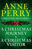 Christmas Mysteries 1: A Christmas Journey & A Christmas Visitor (English Edition)