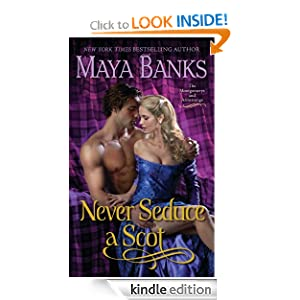 Never Seduce a Scot: The Montgomerys and Armstrongs Maya Banks