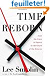 Time Reborn: From the Limits of Physi...