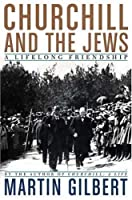 Churchill and the Jews: A Lifelong Friendship