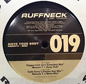 Ruffneck Featuring Yavahn - Move Your Body (The Complete Collection)