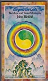 Beyond the Gods: Buddhist and Taoist Mysticism (0042940850) by Blofeld, John
