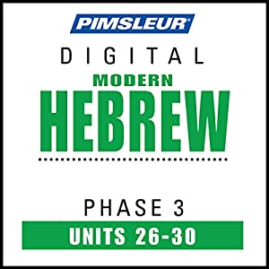 Hebrew Phase 3, Unit 26-30 Audiobook