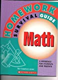 img - for Homework Survival Guide (Math) a Reference for Students and Parents by Teri Crawford Jones (2004-05-03) book / textbook / text book