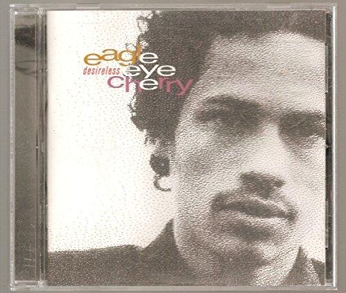 Desireless, Eagle-Eye Cherry