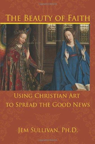 The Beauty of Faith: Using Christian Art To Spread Good News