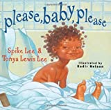 Please, Baby, Please (Classic Board Books) (1416949119) by Lee, Spike