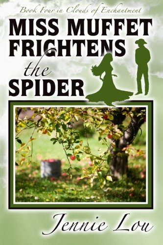 Miss Muffet Frightens the Spider (Clouds of Enchantment) (Volume 4) PDF
