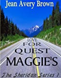 Maggie's Quest For Love, The Sheridan Series One