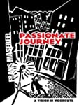 Passionate Journey: A Vision in Woodc...