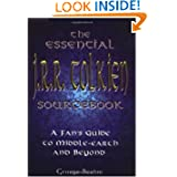 The Essential J.R.R. Tolkien Sourcebook: A Fan's Guide to Middle-earth and Beyond (Paperback)