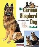 img - for The German Shepherd Dog Handbook (Barron's Pet Handbooks) by Dr. Mary Belle Brazil-Adelman (2010-01-01) book / textbook / text book