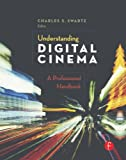 img - for Understanding Digital Cinema: A Professional Handbook book / textbook / text book