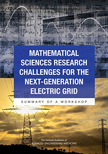mathematical-sciences-research-challenges-for-the-next-generation-electric-grid-summary-of-a-worksho