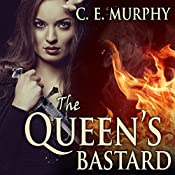 The Queen's Bastard: Inheritors' Cycle, Book 1 | C. E. Murphy
