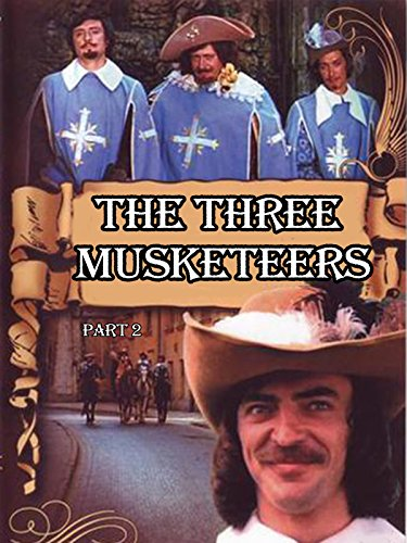 The Three Musketeers (Part 2) on Amazon Prime Video UK