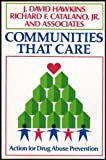 img - for Communities That Care: Action for Drug Abuse Prevention [Social and Behavioral Science Series] book / textbook / text book