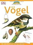 Naturführer für Kinder. Vögel: Mit vielen Basteltipps und Experimenten
