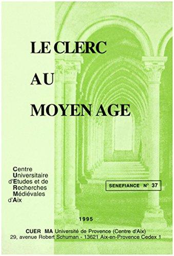 le-clerc-au-moyen-age-senefiance
