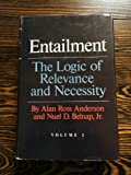 Entailment, Vol. 1: The Logic of Relevance and Necessity