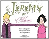 Jeremy and Mom: A Zits Retrospective You Should Definitely Buy for Your Mom (Zits Treasury) (0740771019) by Scott, Jerry