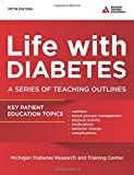 Life with Diabetes, 5th Ed.