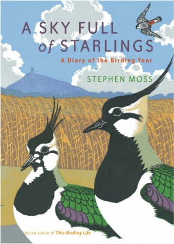 Sky Full of Starlings: A Diary of a Birding Year