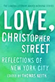 Love, Christopher Street: Reflections of New York City