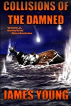 Collisions of the Damned: The Defense of the Dutch East Indies (Usurper's War) (Volume 3)