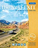 The Next Exit: USA Interstate Highway Directory (Next Exit: The Most Complete Interstate Highway Guide Ever Printed) (The Next Exit)