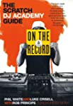 On the Record: The Scratch DJ Academy...