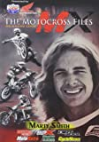 Motocross Files: Marty Smith [DVD] [Region 1] [US Import] [NTSC]