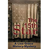 The 15th Star (A Lisa Grace History - Mystery)