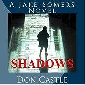 Shadows: A Jake Somers Novel | Don Castle