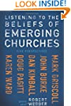 Listening to the Beliefs of Emerging...