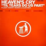 Heaven's Cry - Til Tears Do Us Part - Tidy Trax - TIDY158T
