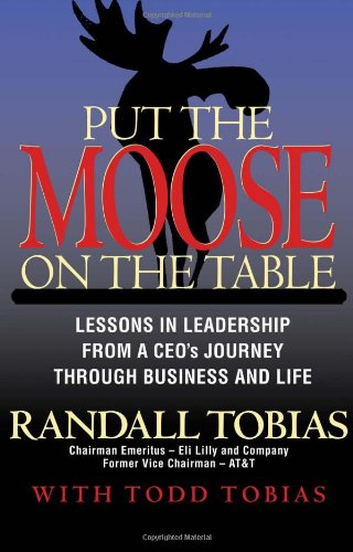 Put the Moose on the Table: Lessons in Leadership