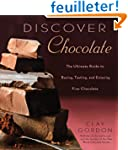 Discover Chocolate: The Ultimate Guid...