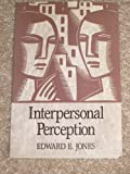 img - for Interpersonal Perception (A Series of books in psychology) by Edward Ellsworth Jones (1990-11-03) book / textbook / text book