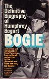 BOGIE : THE HUMPHREY BOGART STORY