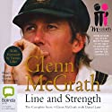 Glenn McGrath: Line and Strength (       UNABRIDGED) by Glenn McGrath, Daniel Lane Narrated by Shane McNamara